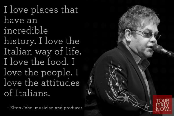 Italy quote Elton John