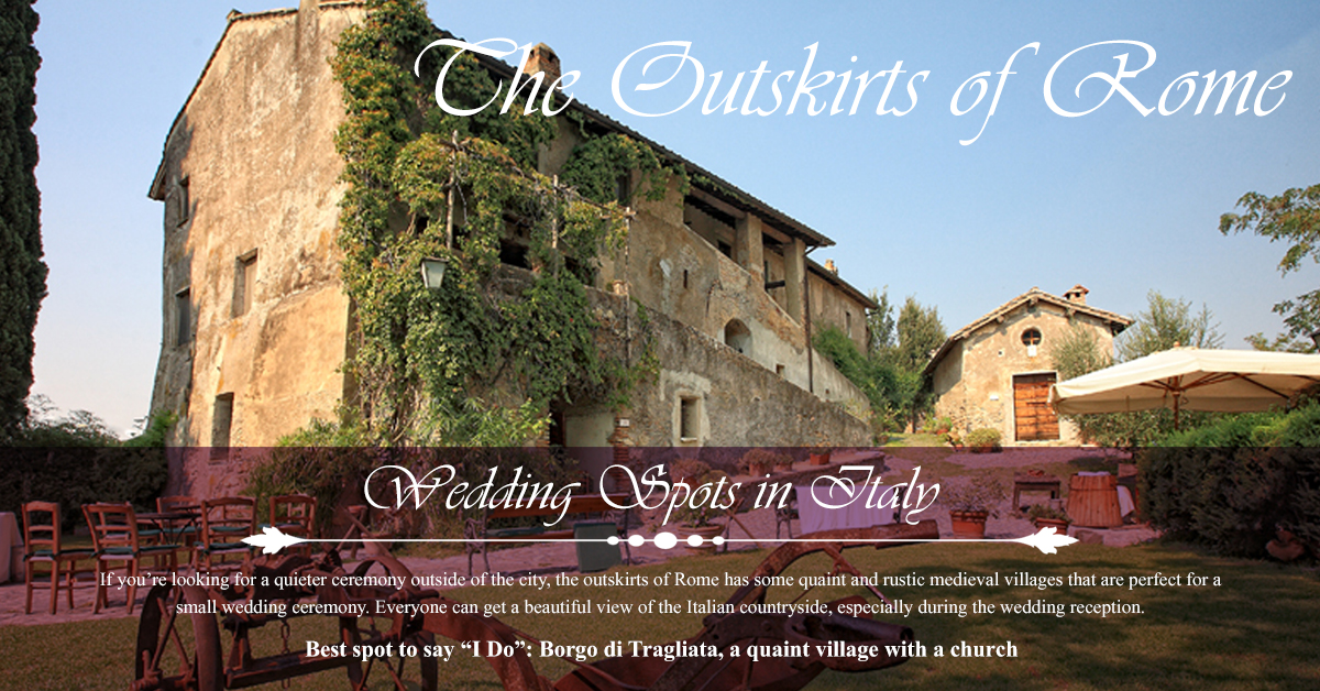 The Outskirts of Rome - Top 5 Wedding Spots in Italy